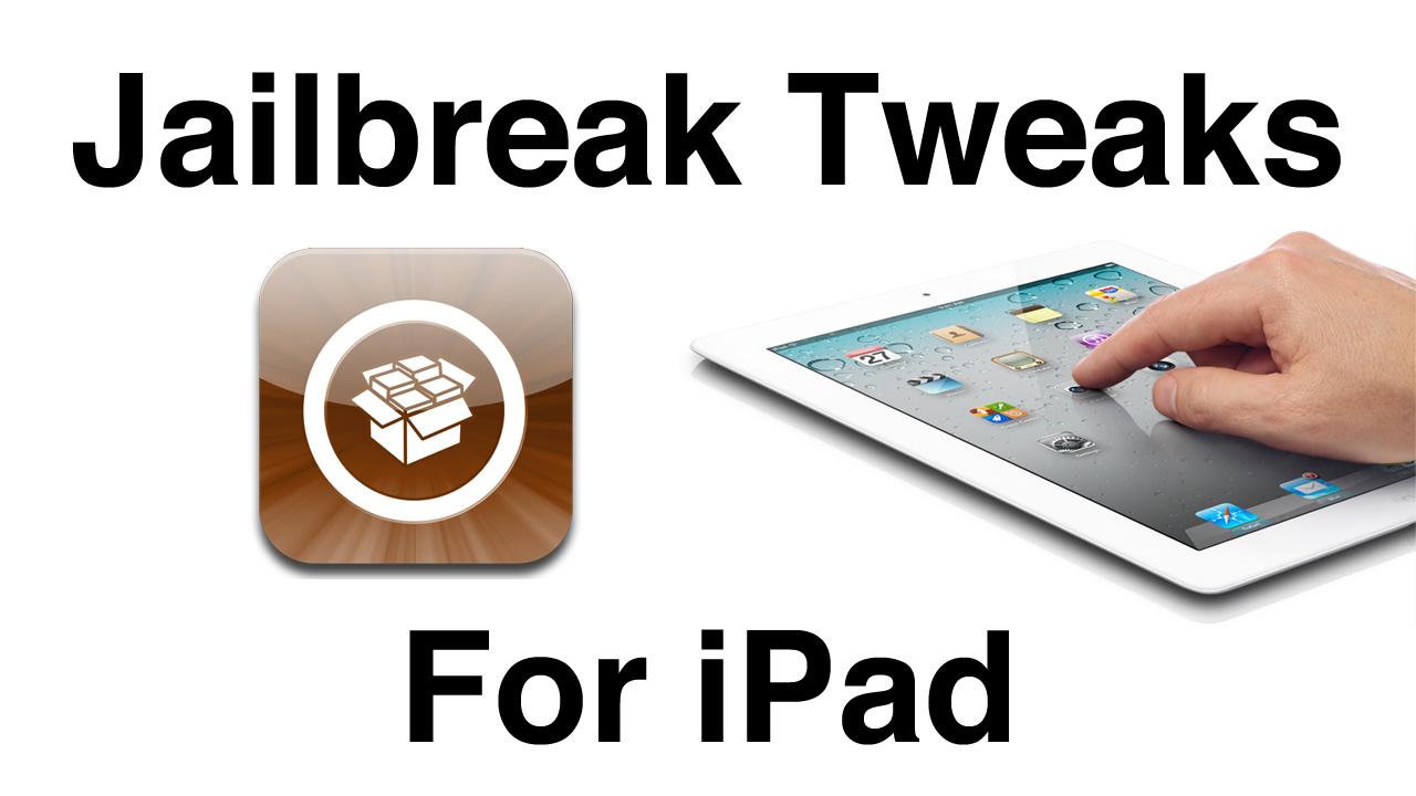 The Best Jailbreak Tweaks for iPad