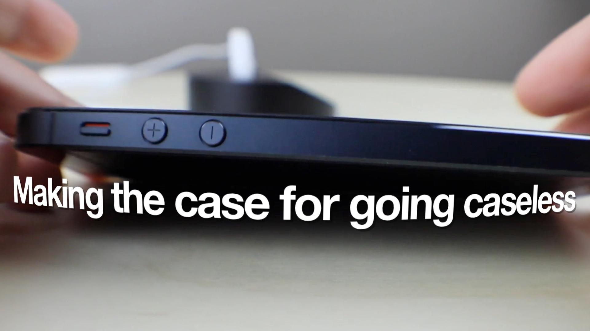 Caseless iPhone 5