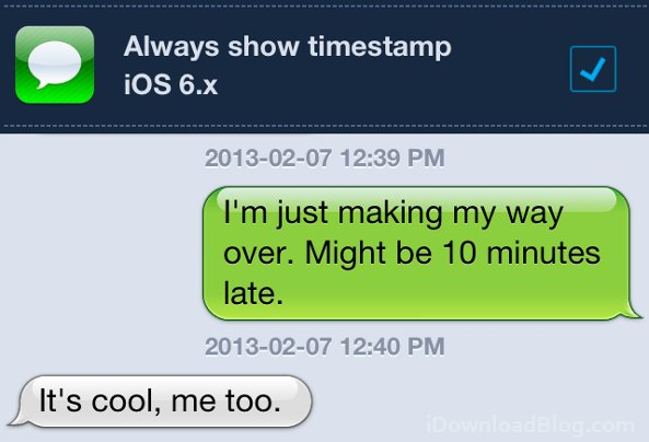 Always show timestamp iOS 6