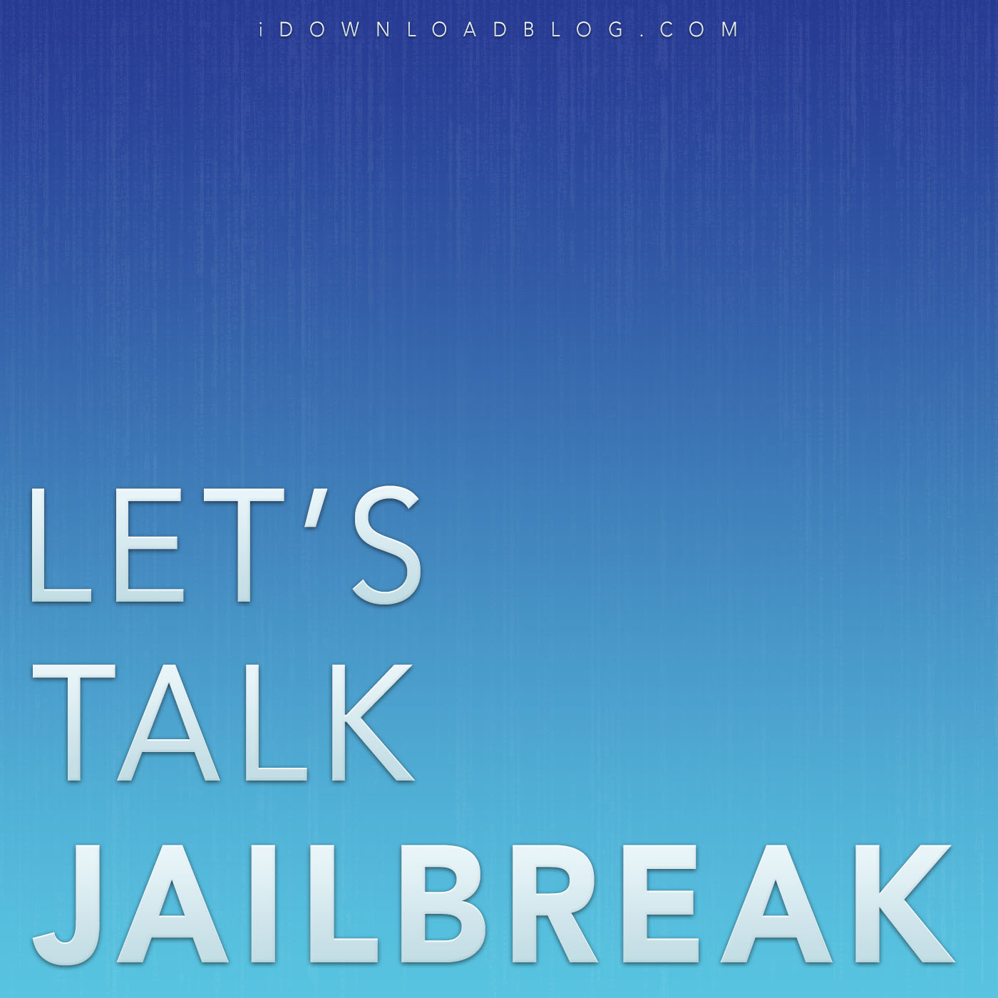 Lets_Talk_Jailbreak_Podcast_Cover