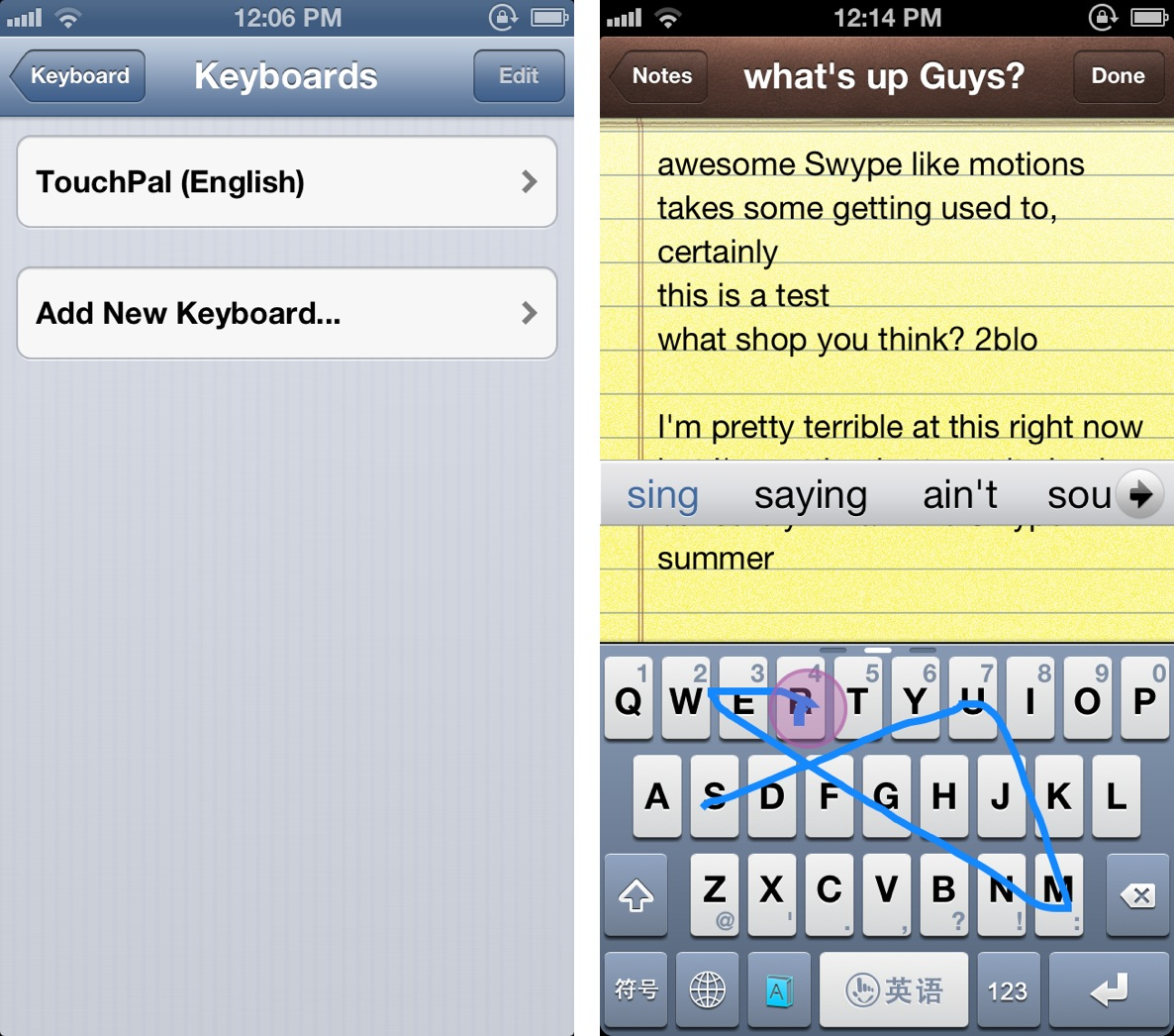 TouchPal' is a free Swype inspired jailbreak tweak