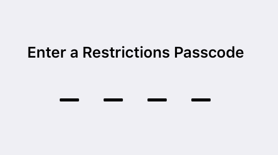 Enter passcode to enable restrictions