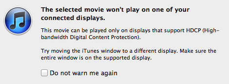 iTunes HDCP warning