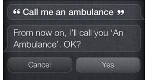 Siri (call me an ambulance)