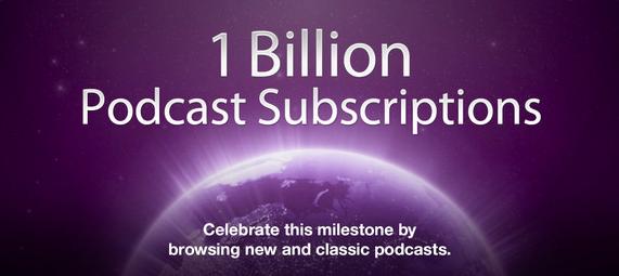 Apple 1 billion podcast subscriptions