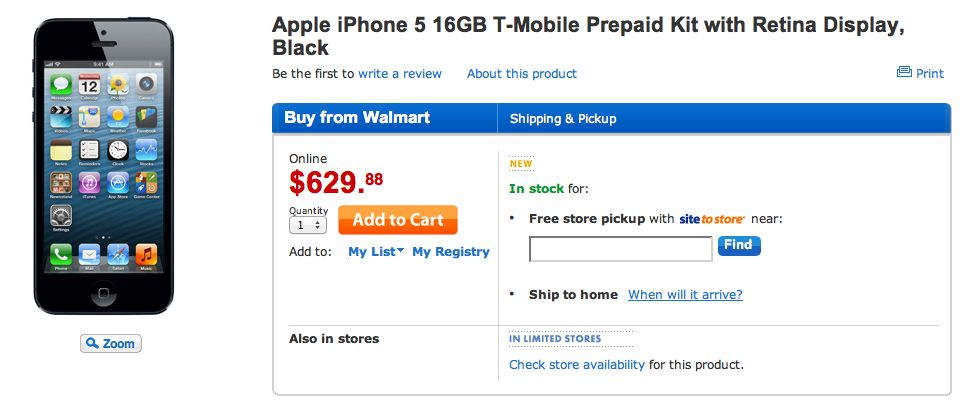Walmart (prepaid iPhone 5 on T-Mobile)