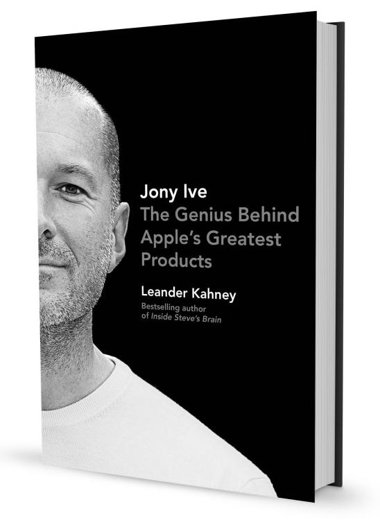 Jony Ive by Leander Kahney (cover 002)