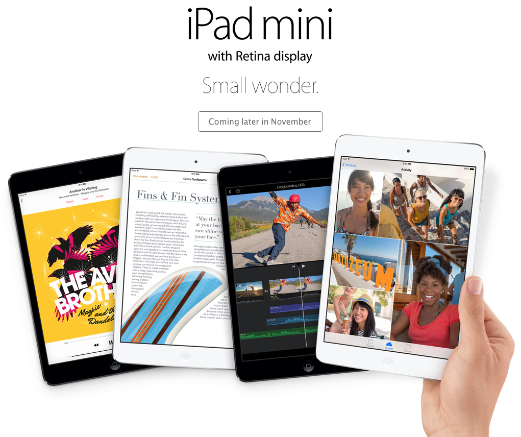 iPad mini 2 Retina (Apple website, coming in late November)