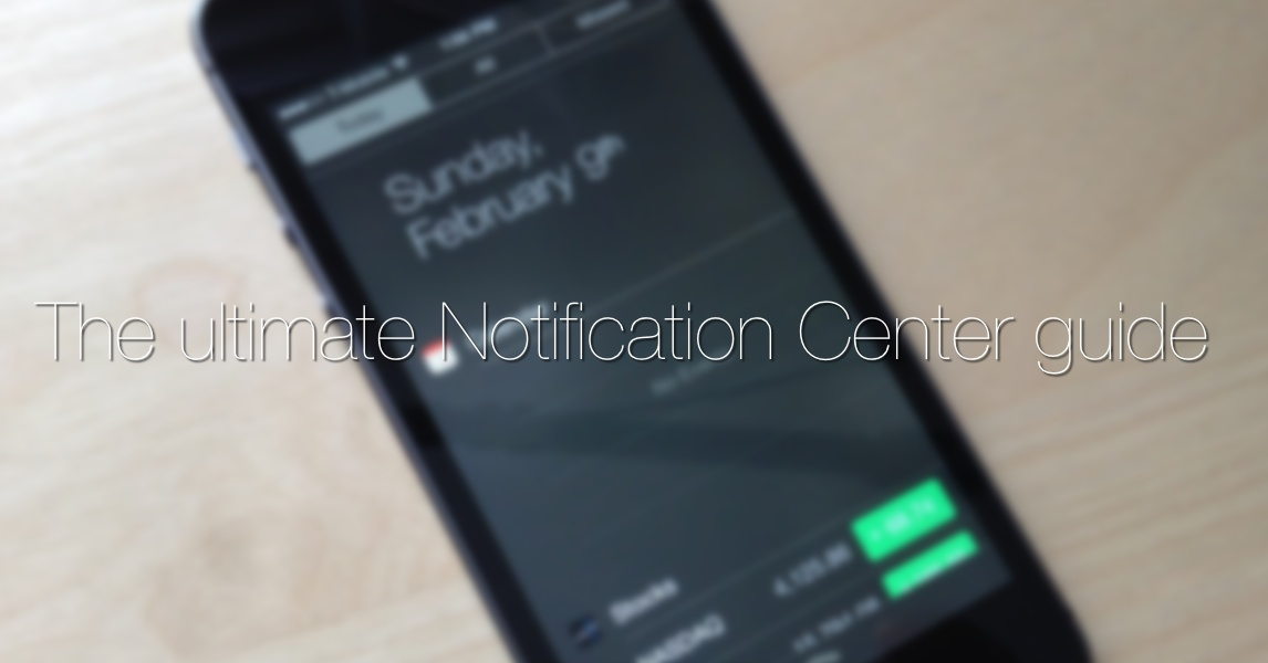 iOS 7: The ultimate Notification Center guide
