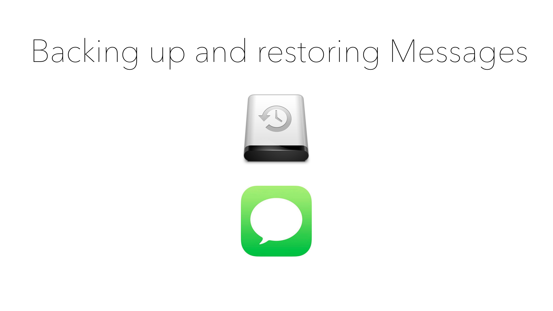 Backing up and restoring Messages