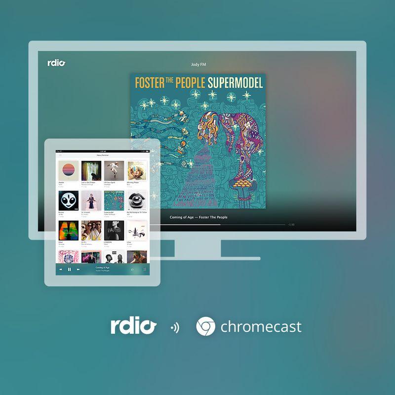 Rdio and Chromecast