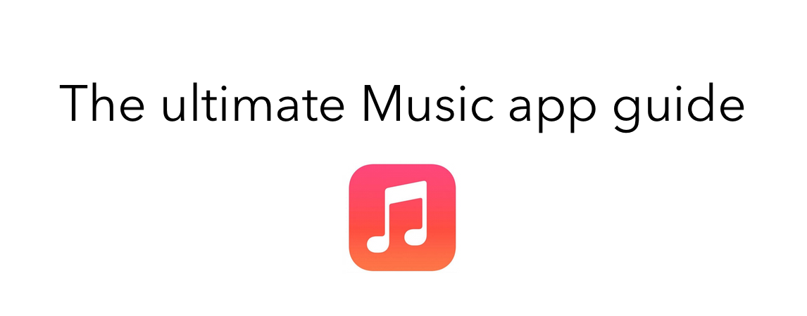 The Ultimate Music app guide