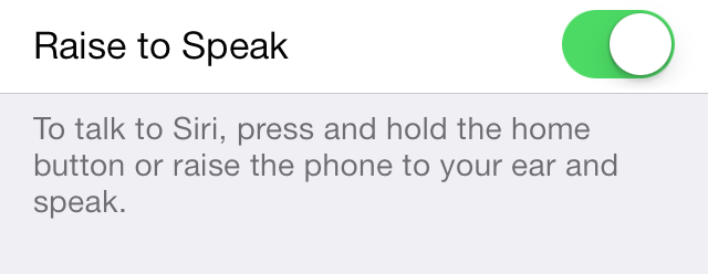 iOS 7 Siri Raise to Speak Enabled