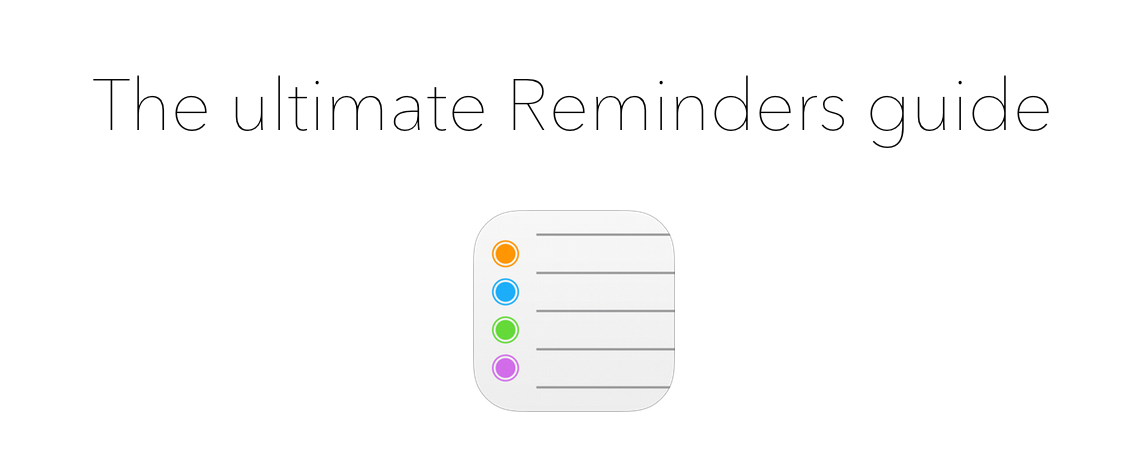 Ultimate guide Reminders