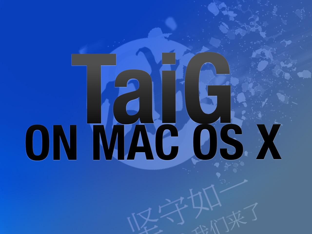 TaiG Mac OS X