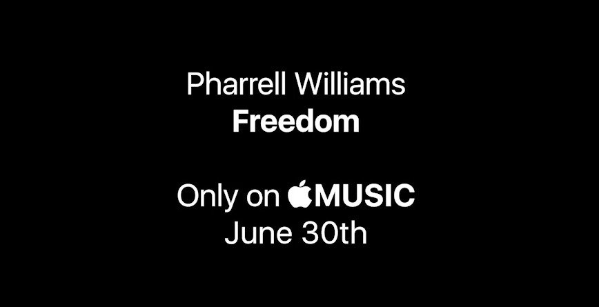 Pharell Williams Freedom Apple Music exclusive