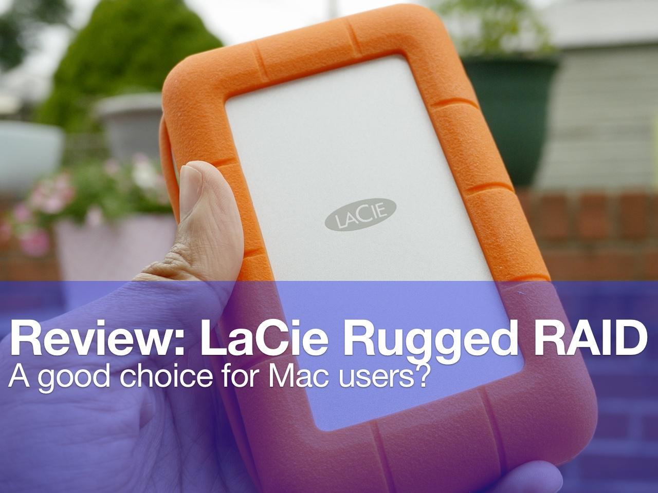 Review Lacie Rugged Raid 4tb External Drive A Good