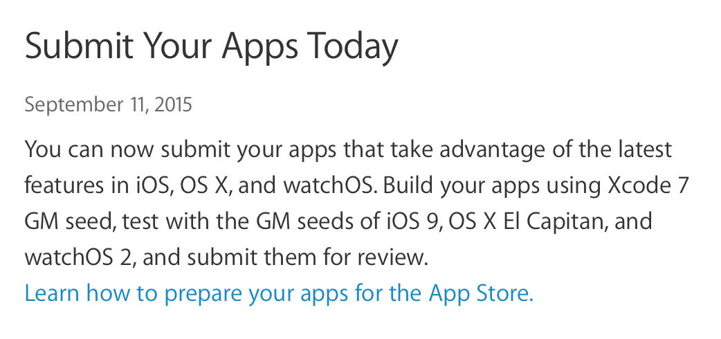 Submit apps for iOS 9 OS X El Capitan watchOS 2