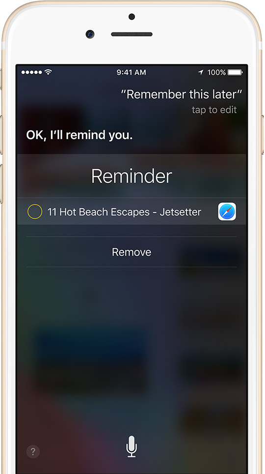 New in iOS 9: ask Siri to remind you about things you're ...