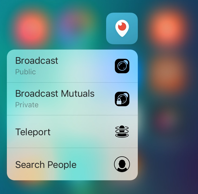 Periscope 1.3 for iOS 3D Touch shortcuts