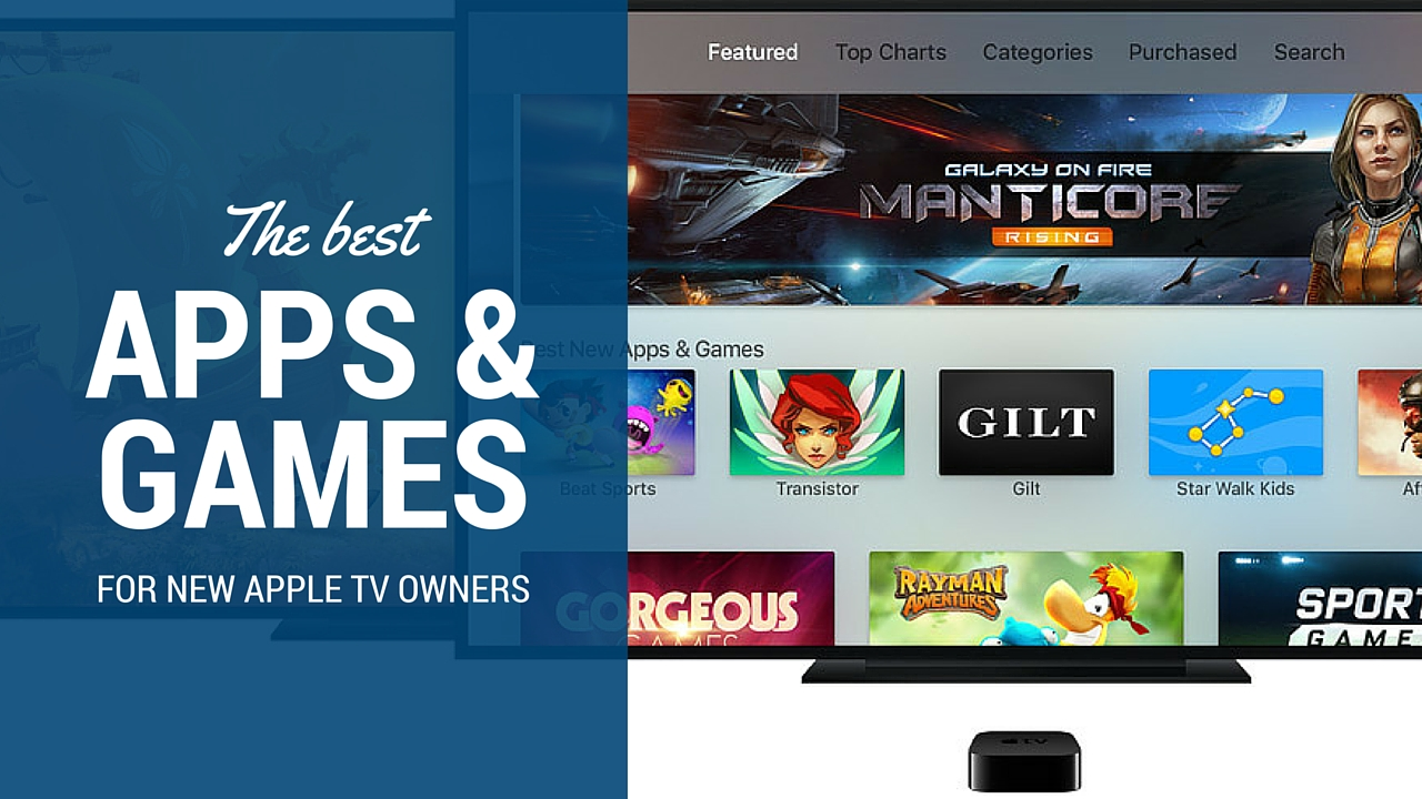 Best Apps & Games new Apple TV owner 2015
