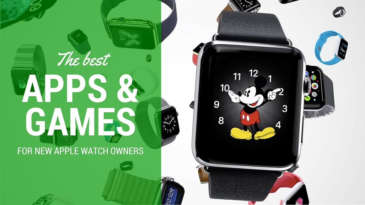 Best Apps & Games new apple watch owners