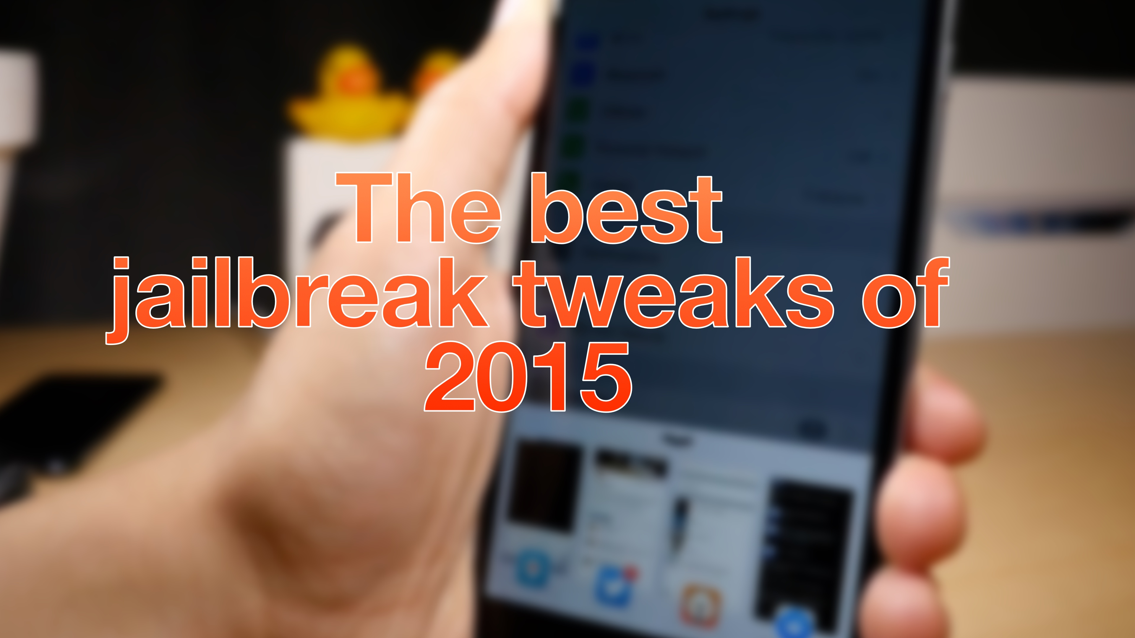 Best tweaks of 2015