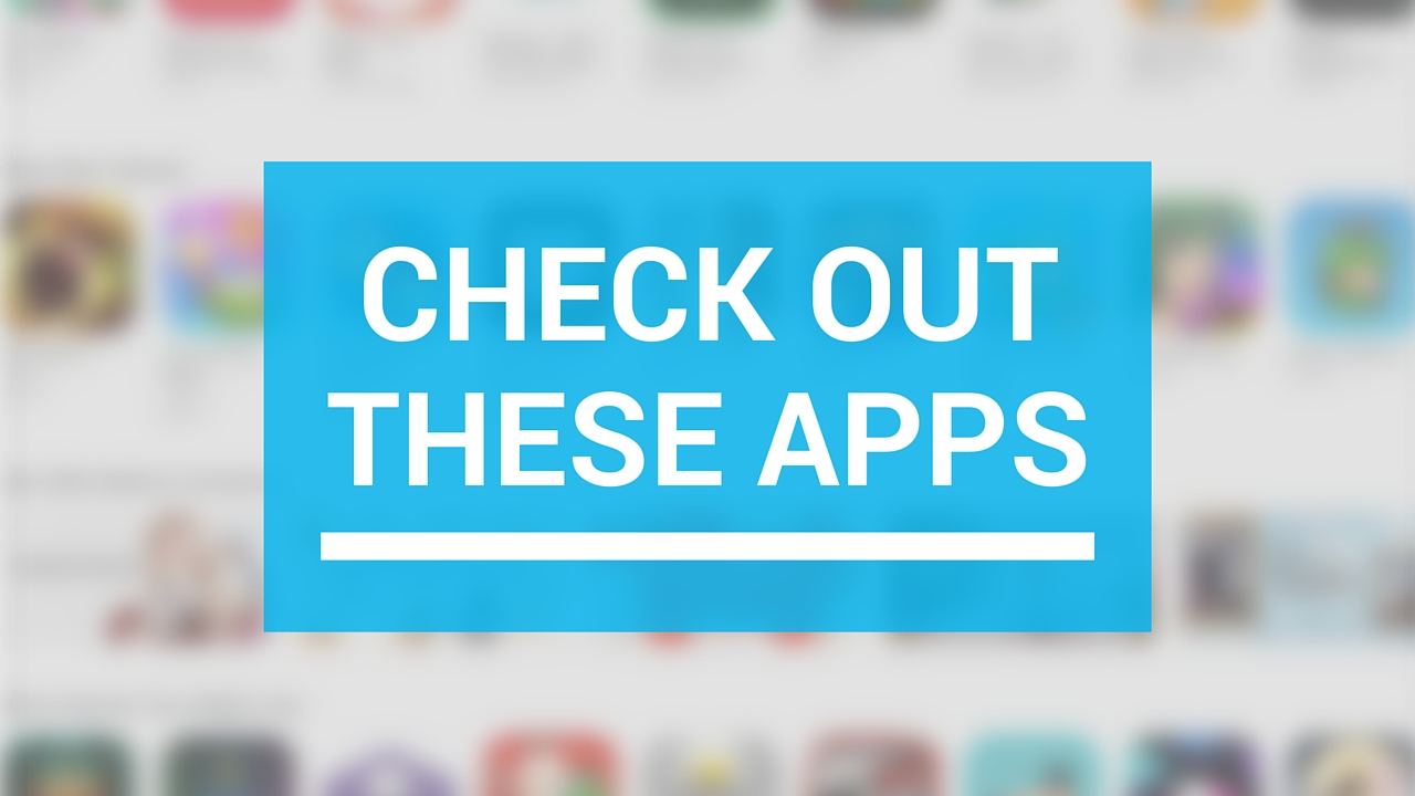 Apps to check out this weekend