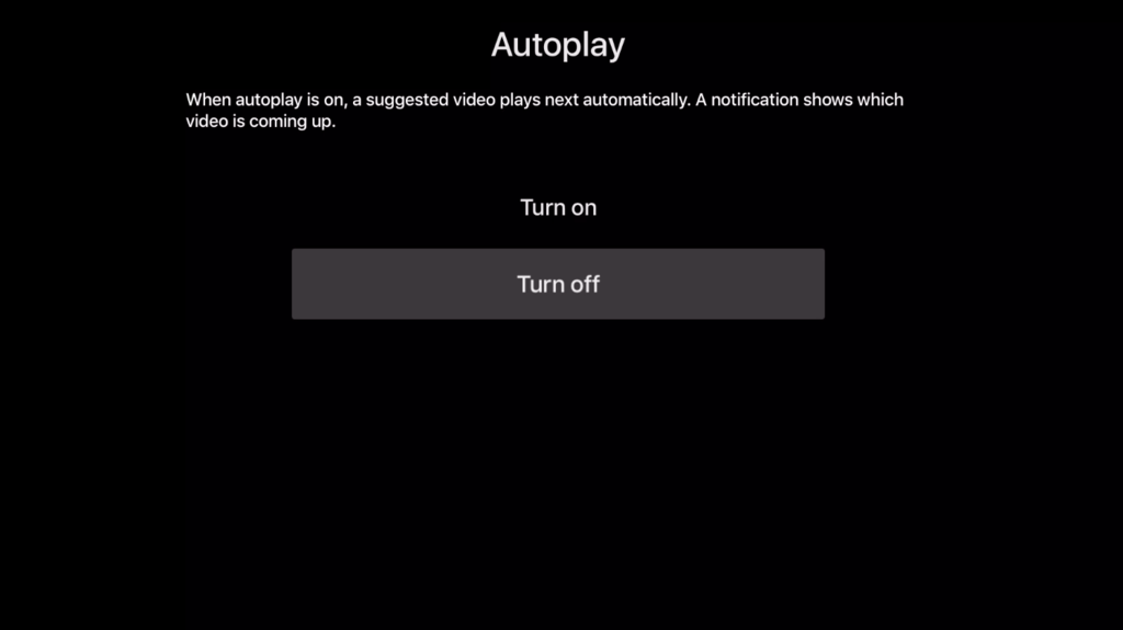 Disable YouTube autoplay on apple tv
