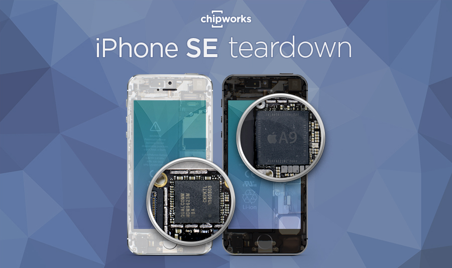 Chipworks iPhone SE teardown