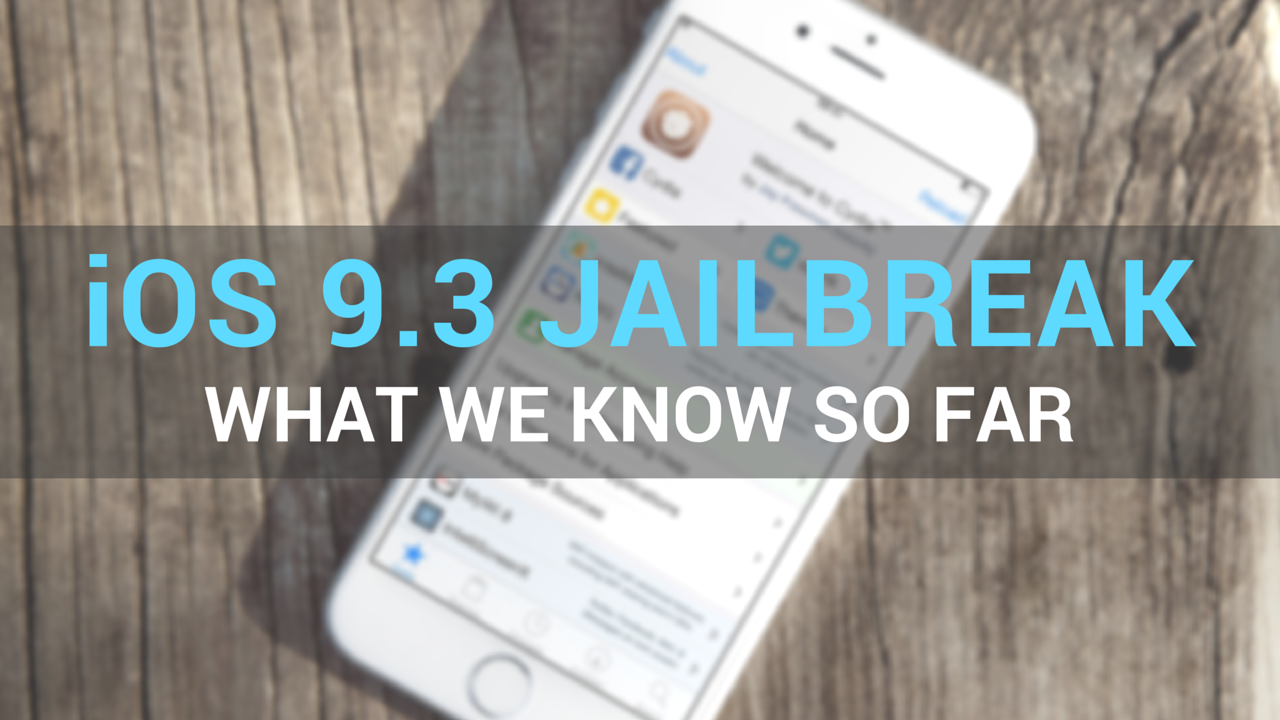 ios 9.3 jailbreak status