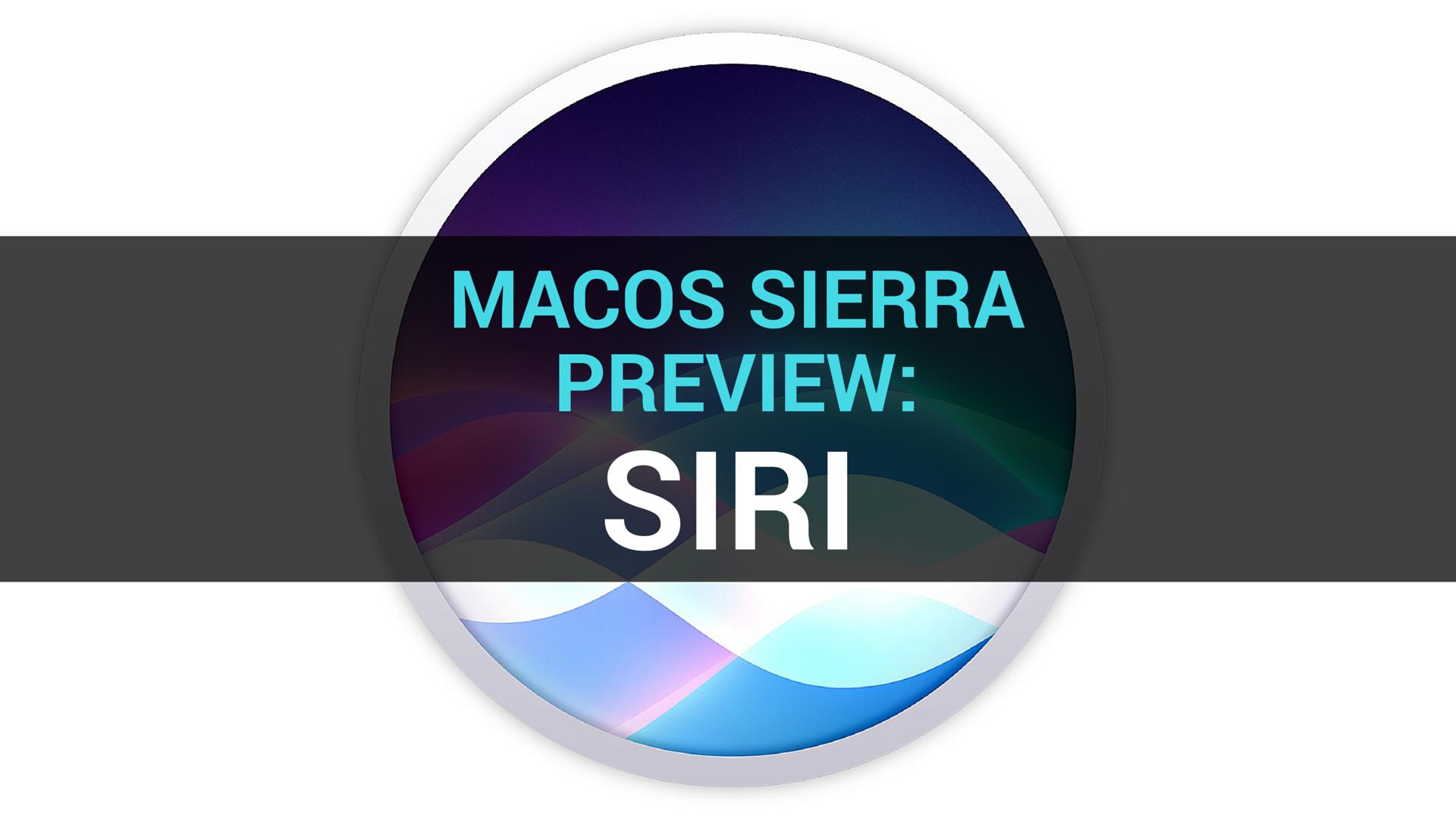 macOS Sierra preview Siri teaser 001