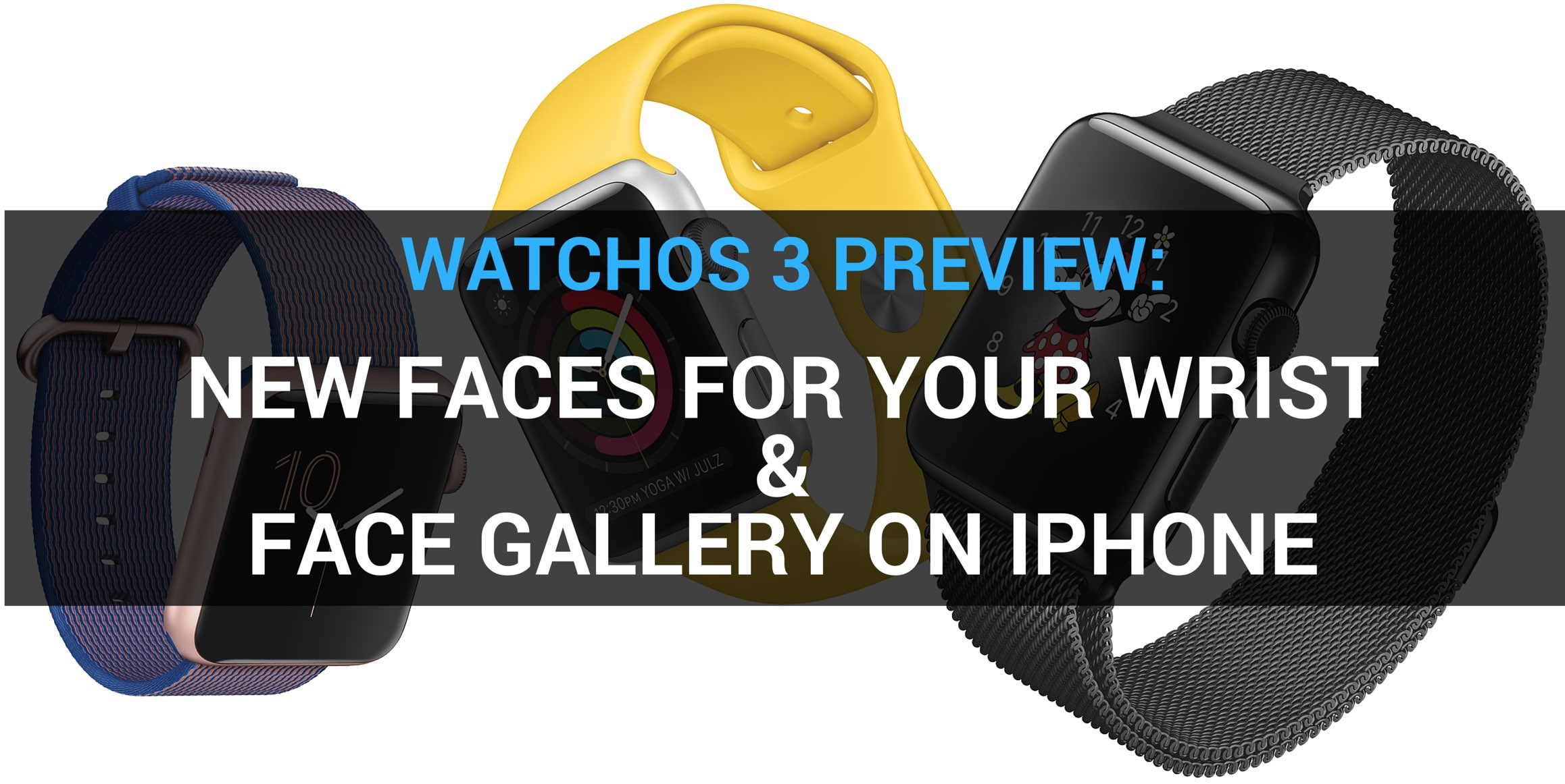 watchos 3 preview faces teaser 001