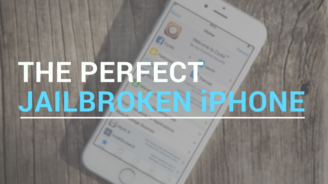 perfect jailbroken iPhone ios 9