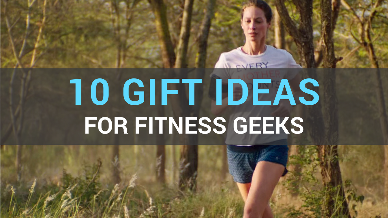 Gift ideas for fitness geeks