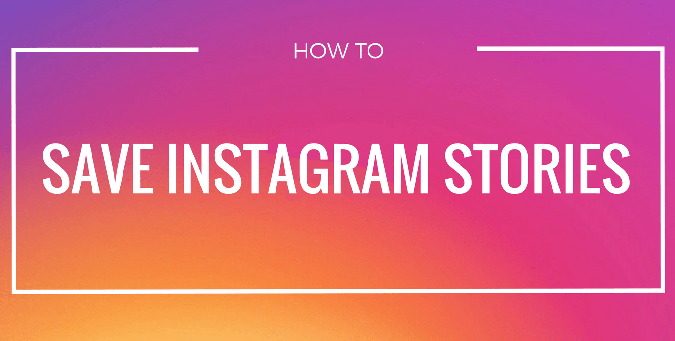 How to save Instagram stories on iPhone