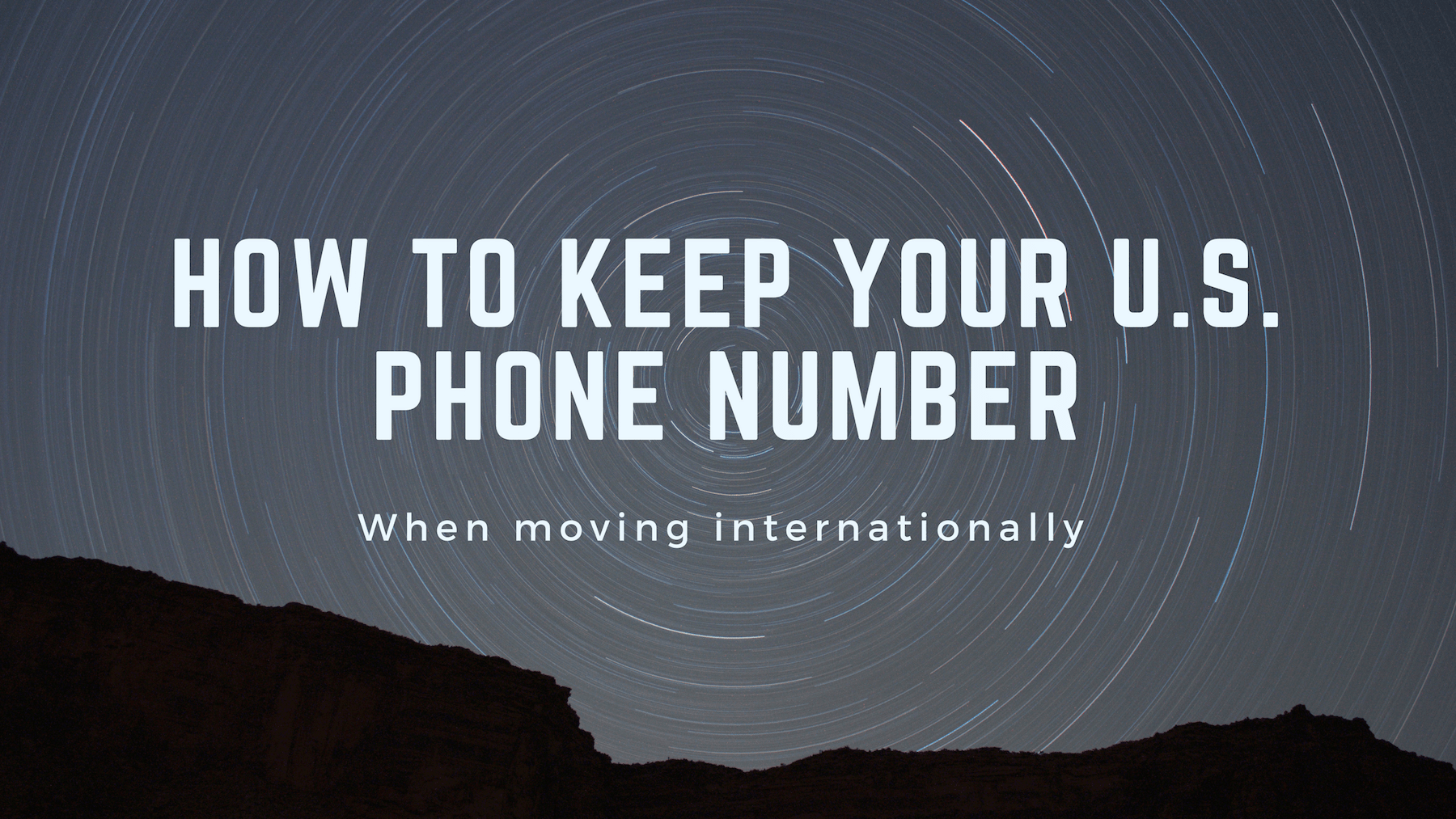 How to keep your US phone number when moving internationally
