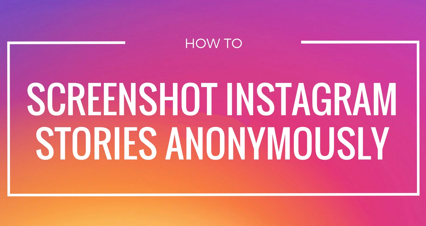 How to screenshot Instagram stories without notification