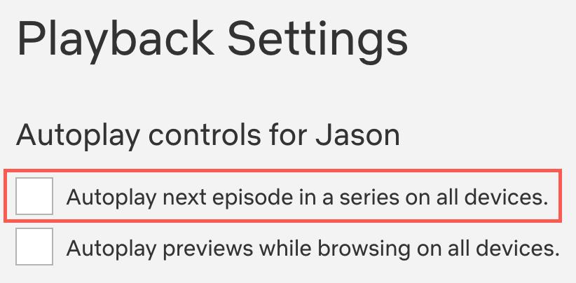 Netflix Uncheck Autoplay Next Episode