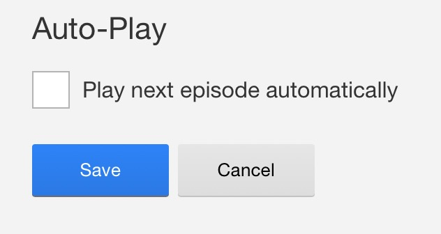 Don't play next episode automatically on Netflix
