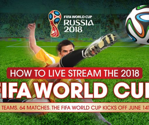 How to live stream the 2018 fifa world cup