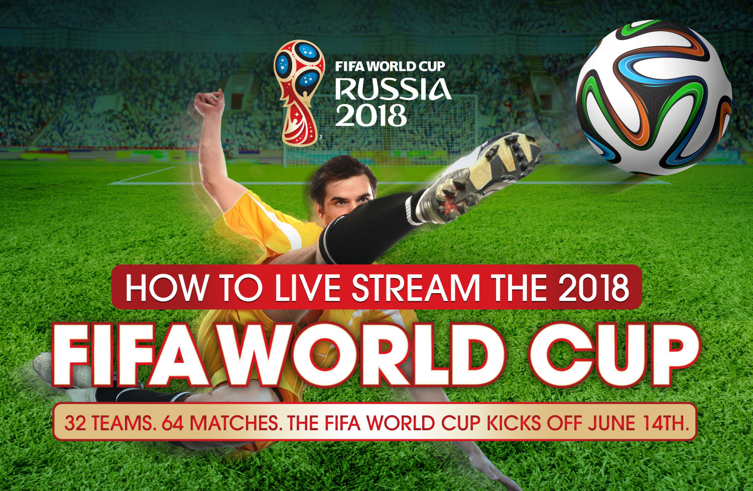 How to live stream the fifa world cup 2018