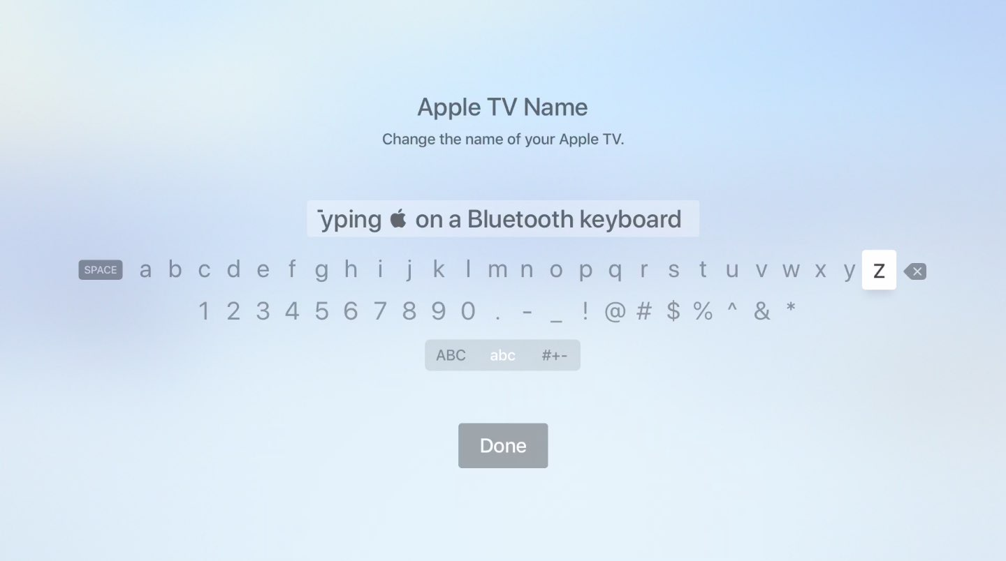 tvOS also supports entering the Apple symbol via an external keyboard or a remote keyboard on an iPhone or iPad
