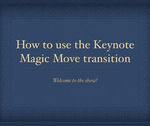 Keynote Presentation Slide Magic Move