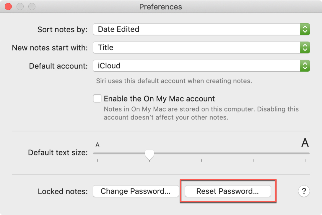 Reset Password Button Notes on Mac