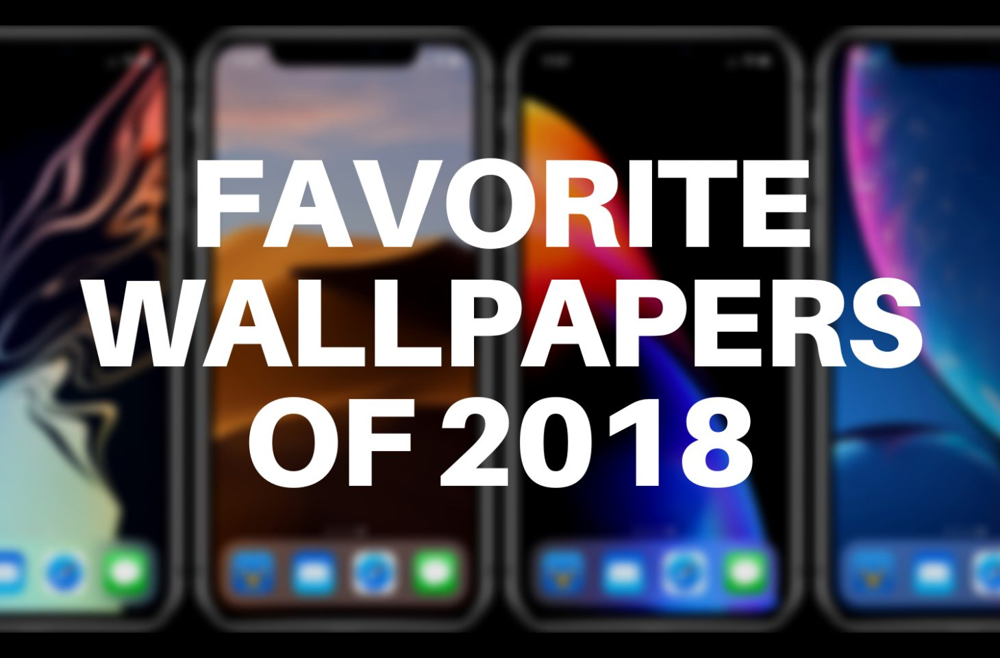 Favorite wallpapers of 2018