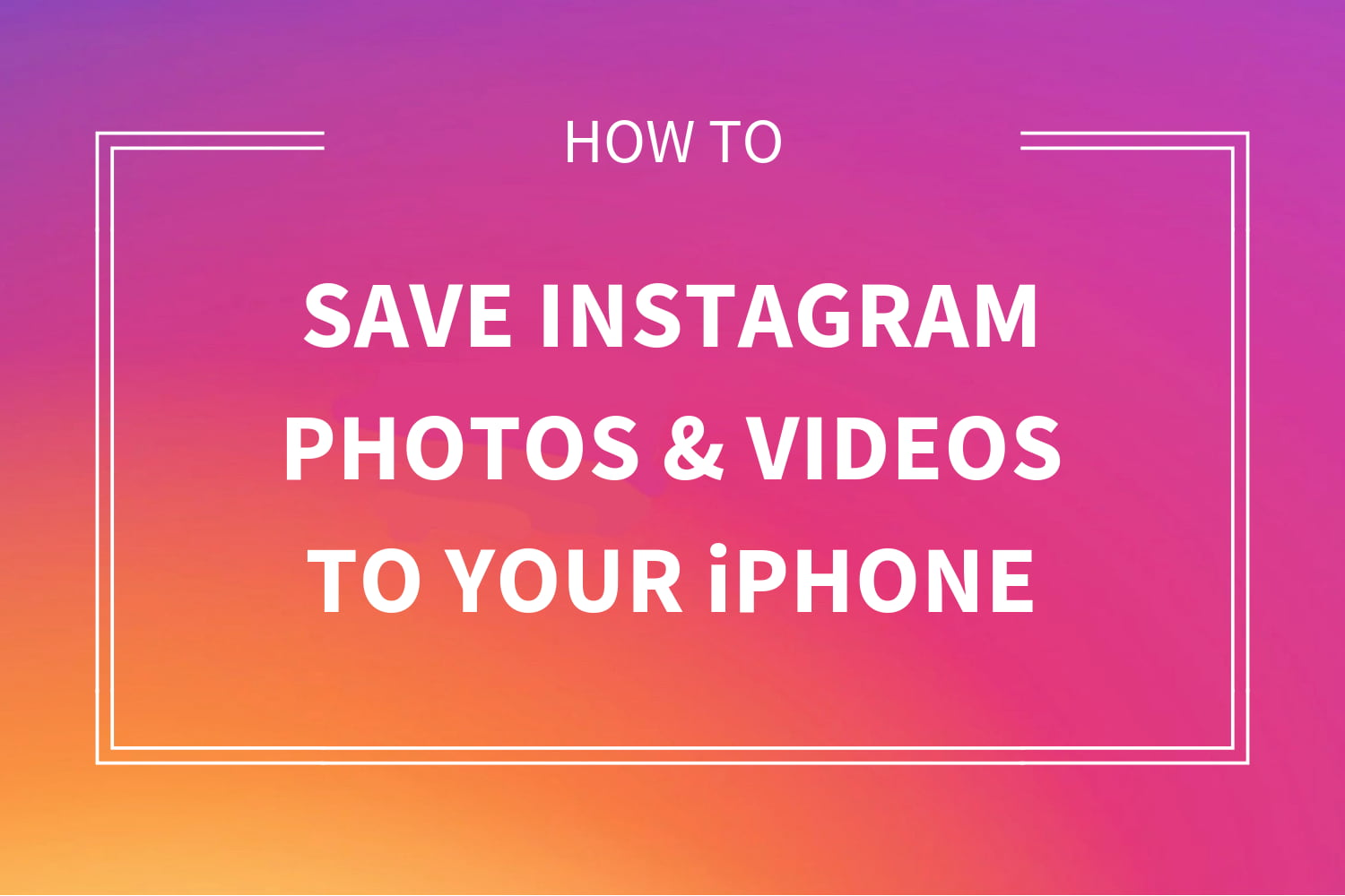 How to download Instagram photos or videos to iPhone