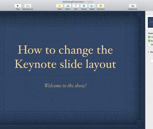Keynote Slideslow Slide Layout on Mac