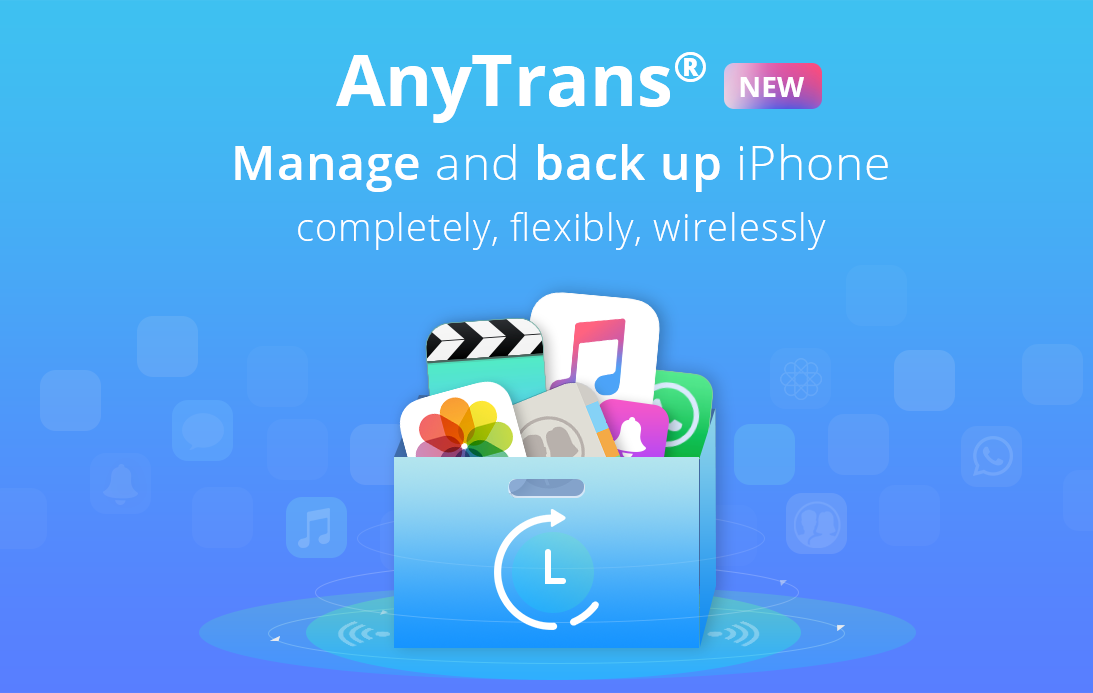 AnyTrans brings support for automatic wireless iOS backups, WhatsApp