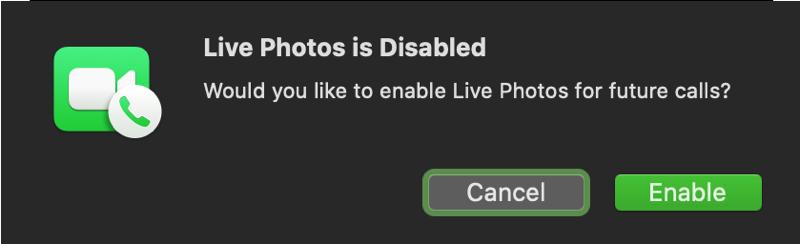 FaceTime Disabled Live Photo Mac